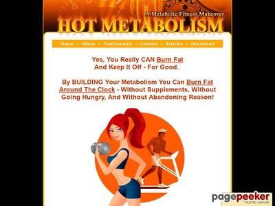 Hot Metabolism – Increase your metabolism to burn fat.